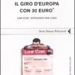 Un giro d'Europa quasi gratis con i voli Low Cost